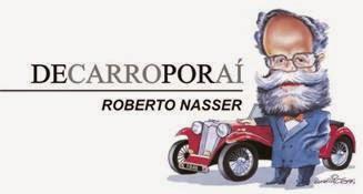 """Coluna """"De carro por aí"""" por Roberto Nasser"""